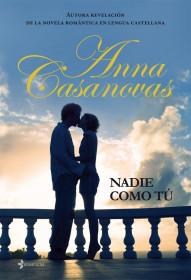 Nadie Como Tú, de Anna Casanovas